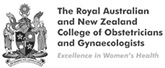 The Royal Australian and New Zealand College of Obstetricians and Gynaecologists
